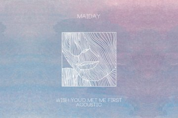 maiday-wish-acoustic