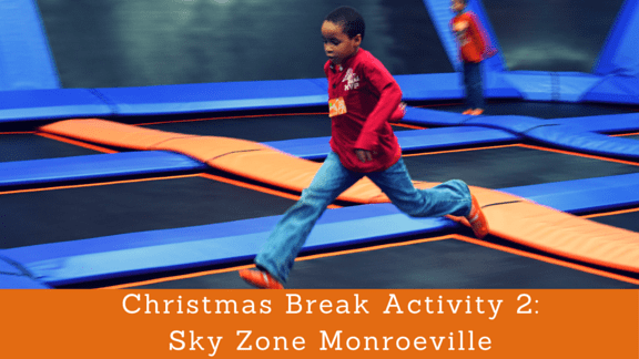Christmas Break Activity 2: Sky Zone Monroeville + a GIVEAWAY