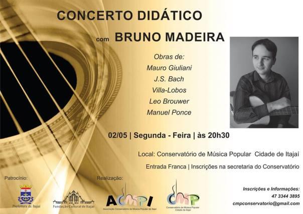 itajaí Recital   Bruno Madeira (Itajaí/SC, 02/05/16)