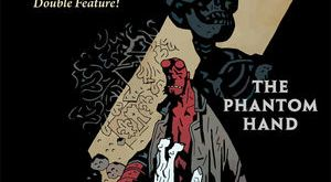 Hellboy and the BPRD 1953 phantom hand