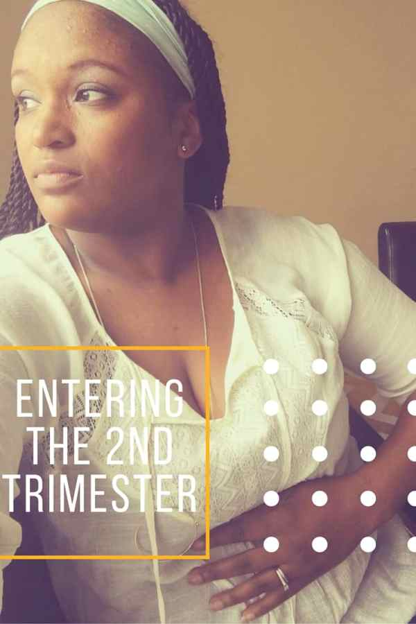 Entering the 2nd trimester