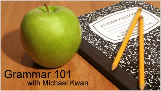 Grammar 101 with Michael Kwan