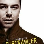 Pubcrawler with Danny Dyer