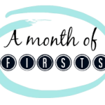 Month of Firsts – January