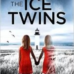 Book review: A chilling novel – The Ice Twins by SK Tremayne