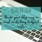 Blog design: make your blog easy to read (helpful tools)