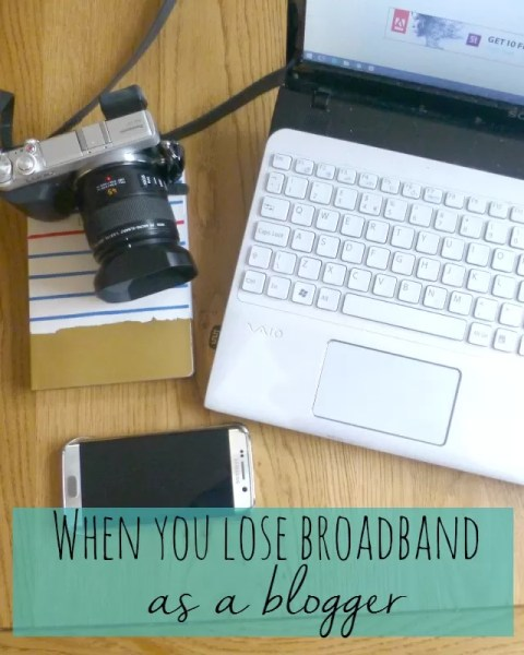 What to do when you lose broadband as a blogger - Bubbablue and me