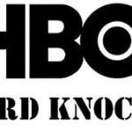 Buccaneers and Hard Knocks.