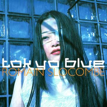 Tokyo Blue, de Romain Slocombe