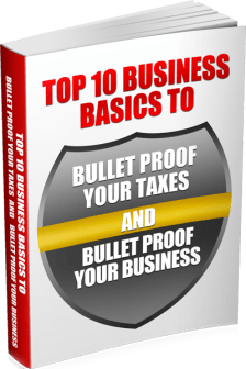 Top-10-Business-Basics-to-Bullet-Proof-Your-Taxes-and-Bullet-Proof-Your-Business---Medium