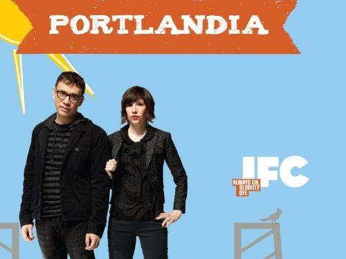 Promotional photo for IFC's Portlandia starring Fred Armisen & Carrie Brownstein