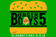 Burger Days 5 Announced, Get Ready for St. Beef Paddy's Day