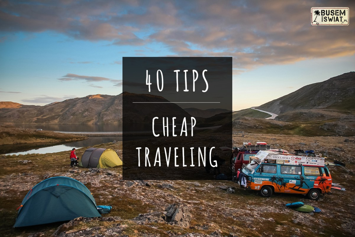 40 tips for cheap traveling by bus around the world for Travel the world for cheap