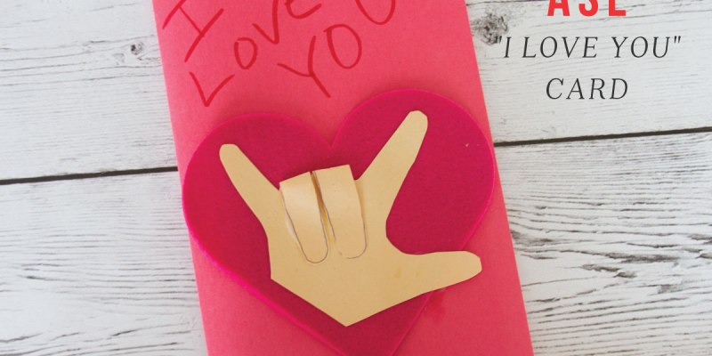 "ASL ""I Love You"" Card for Valentine's Day"