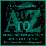 A to Z Blogging Challenge begins tomorrow