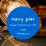 Navy Pier nonsense #AtoZChallenge