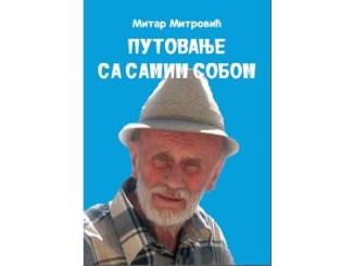 Mitar Mitrovic - Putovanje sa samim sobom