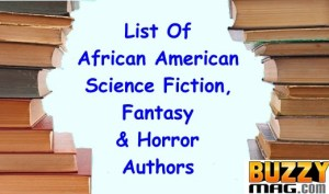 List of African American Science Fiction, Fantasy Horror Authors