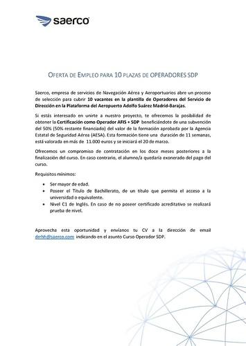 Precisamente hoy SAERCO lanzaba una convocatoria de plazas para el SDP de Madrid-Barajas (PINCHA SOBRE LA IMAGEN PARA AMPLIARLA)