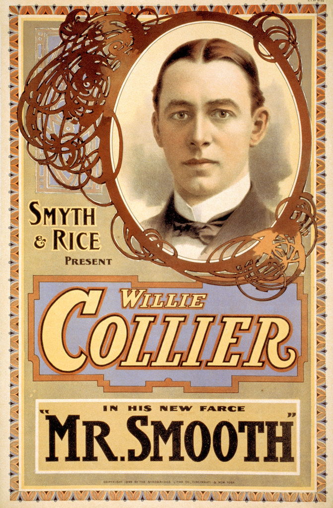 Smyth & Rice present Willie Collier in his new farce Mr. Smooth; Other Title: Mr. Smooth; 1899 lithograph