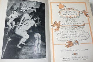 Venus in the Kitchen documents aphrodisiacal recipes, and has an introduction by Graham Greene.