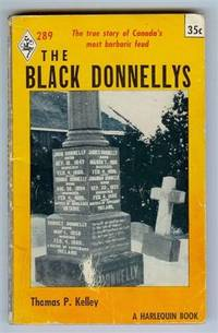 The Black Donnellys By Thomas P Kelley - Used Books - Paperback - Reprint - 1962 - from Shannon ...