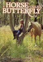 A Horse Called Butterfly by Thurley Fowler