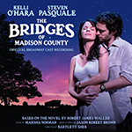 The Bridges of Madison County: Original Cast Recording