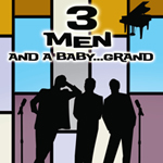 Brian Lane Green, Lee Lessack and John Boswell: 3 Men and a Baby…Grand