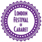 London Cabaret Festival: April 28 – May 11