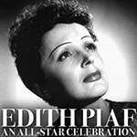 Edith Piaf: An All-Star Celebration