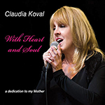 Claudia Koval: With Heart and Soul: A Dedication to My Mother