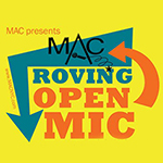 Mar. 22: MAC Roving Open Mic