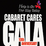 Cabaret Cares 10th Anniversary Gala