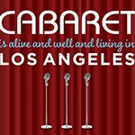 Nov. 14-16: Cabaret Is Alive and Well and Living in L.A.