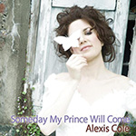 Alexis Cole: Someday My Prince Will Come