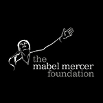 Catching Up with The Mabel Mercer Foundation