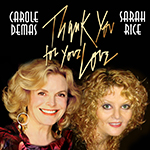 June 24 & 27: Carole Demas & Sarah Rice