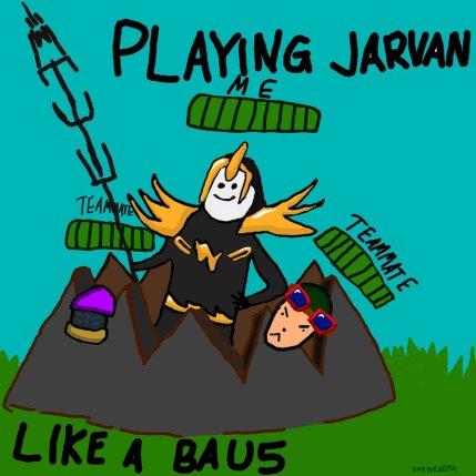 jarvan_iv_meme___playing_jarvan_like_a_bau5__color_by_zorberema-d55o39j