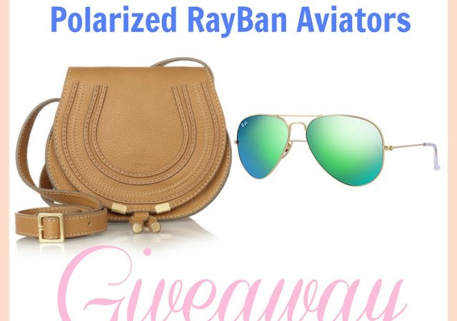 AMAZING GIVEAWAY – Chloe Crossbody and RayBans