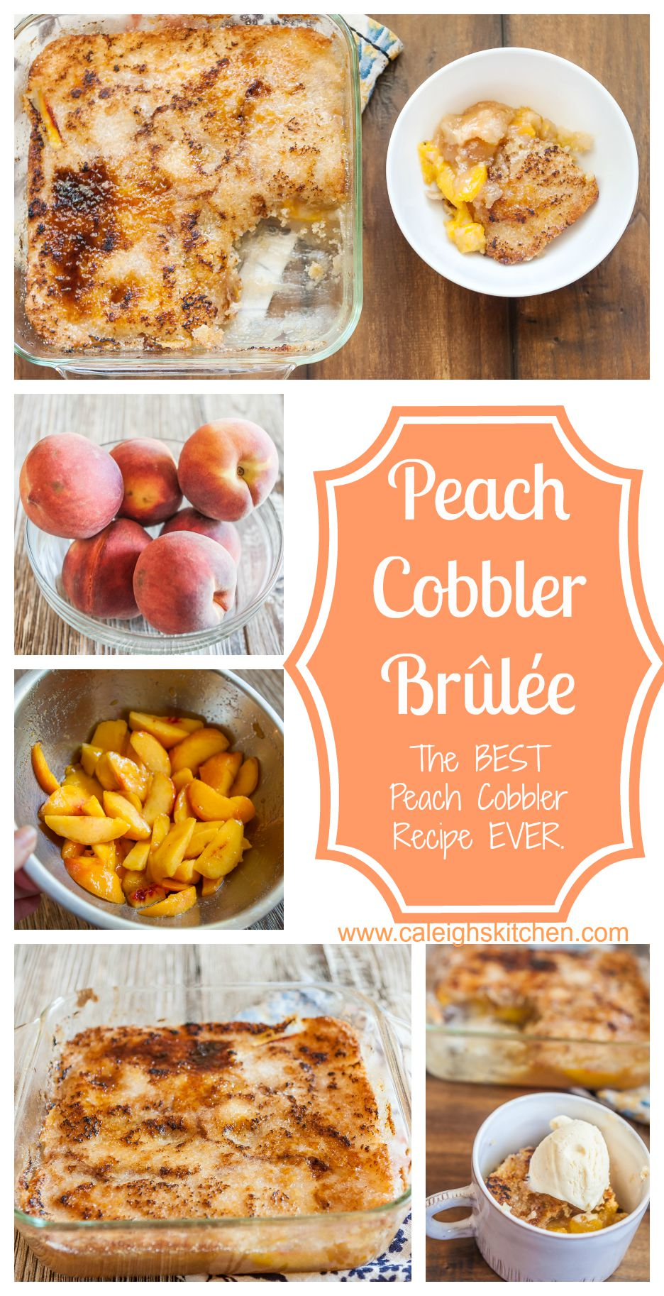 Peach Cobbler Brulee Recipe | Caleigh's Kitchen