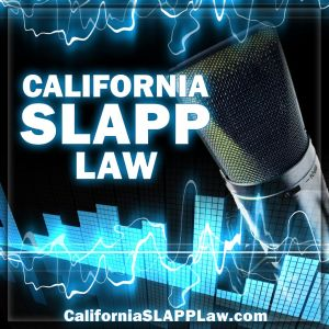 California SLAPP Law Podcast