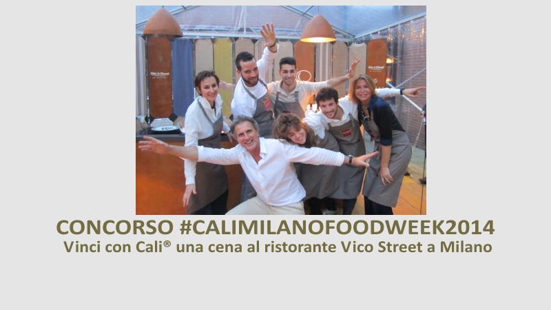CONCORSO #CALIMILANOFOODWEEK2014 3