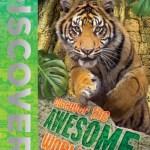 Discover the Awesome World by Camilla de la Bedoyere et al