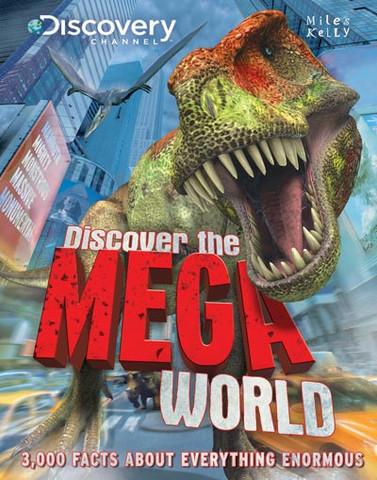 Discover the Mega World by Camilla de la Bedoyere et al