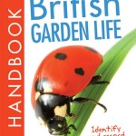 British Garden Life Handbook can be used by kids on outdoor excursions or doing indoor research, as each fact file contains lots of interesting information.