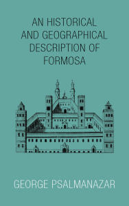 The cover of An Historical and Geographical Description of Formosa