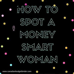 how to spot a money smart woman