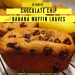 30 Minute Banana Chocolate Chip Muffins (Mini-loaf)