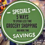 5 Ways To Spend Less Time Grocery Shopping And More Time Saving : The Grocery Game Challenge 2016 #2 Aug 8-14